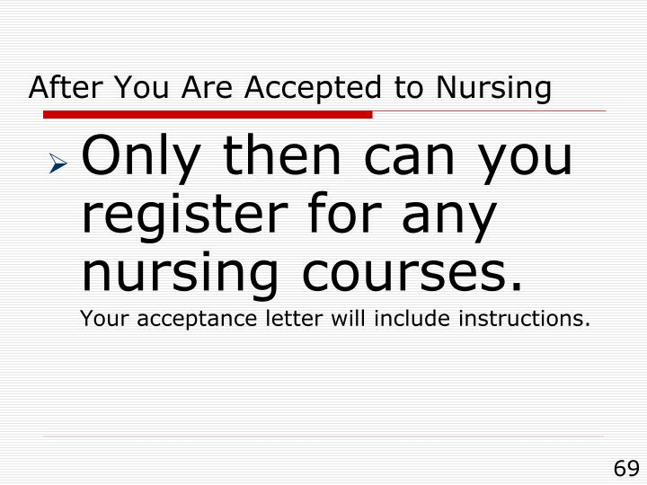 After You Are Accepted to Nursing