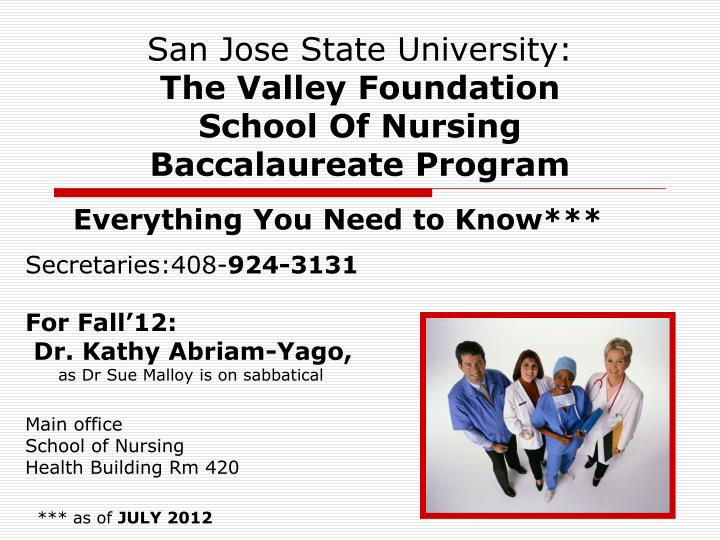 San jose state university the valley foundation school of nursing baccalaureate program