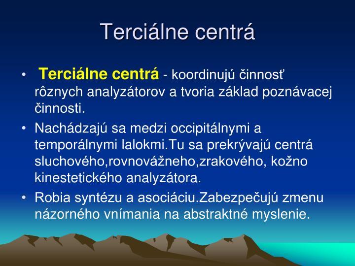 Terciálne centrá