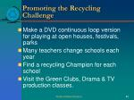 promoting the recycling challenge1