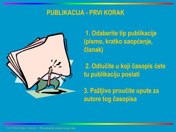 PUBLIKACIJA - PRVI KORAK
