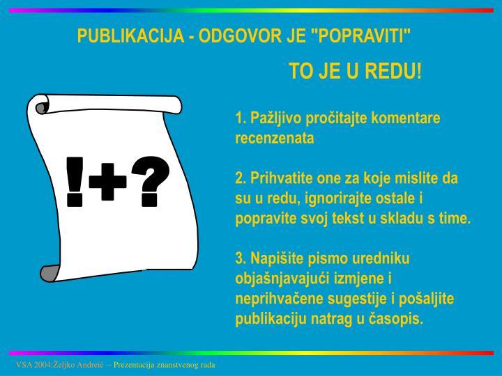 """PUBLIKACIJA - ODGOVOR JE """"POPRAVITI"""""""