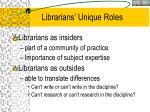 librarians unique roles