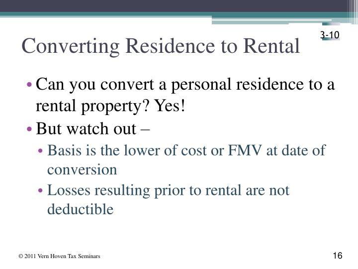 Converting Residence to Rental
