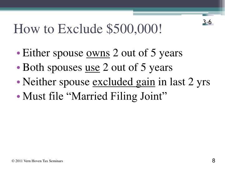 How to Exclude $500,000!