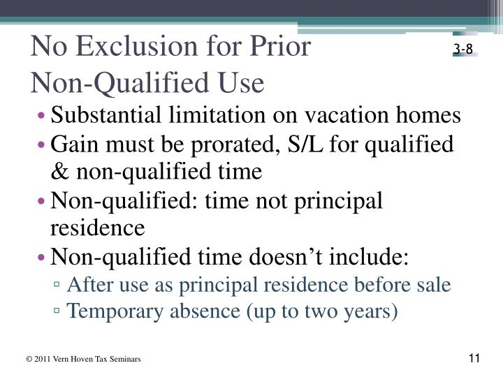 No Exclusion for Prior               Non-Qualified Use