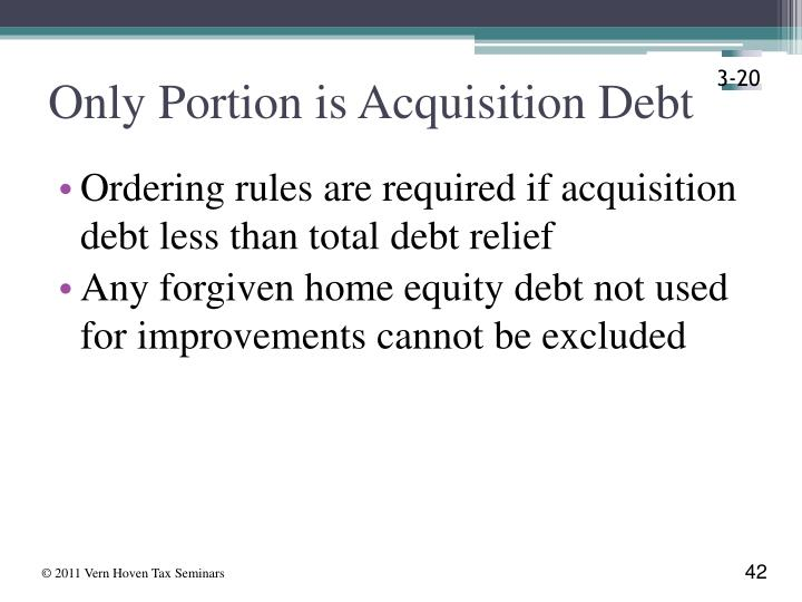 Only Portion is Acquisition Debt