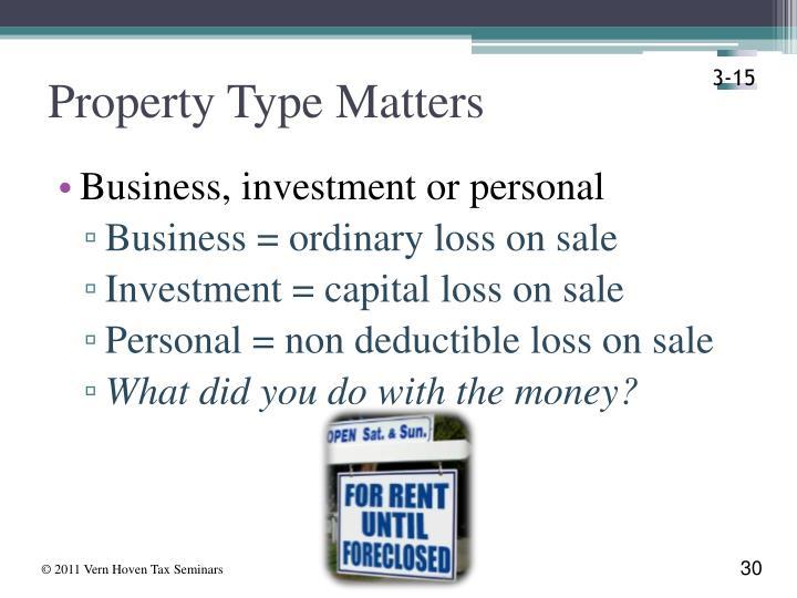 Property Type Matters
