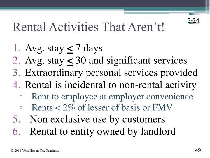 Rental Activities That Aren't!