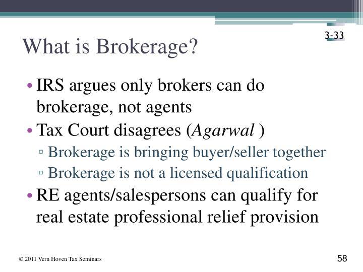 What is Brokerage?