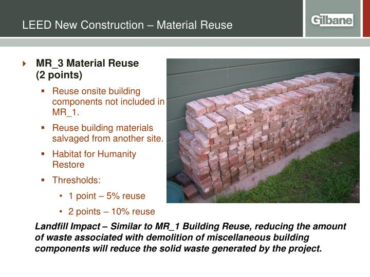LEED New Construction – Material Reuse