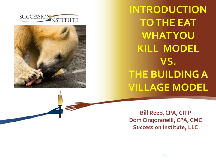 introduction to the eat what you kill model vs the building a village model n.