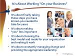it is about working on your business