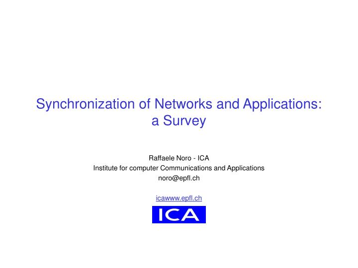 synchronization of networks and applications a survey n.