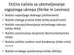 eti na na ela za utemeljevanje vzgojnega ukrepa strike in levinas