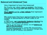 balanced and unbalanced trees1