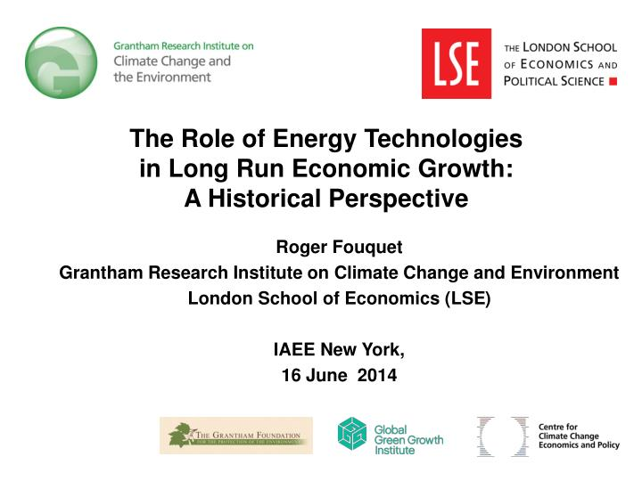 The role of energy technologies in long run economic growth a historical perspective