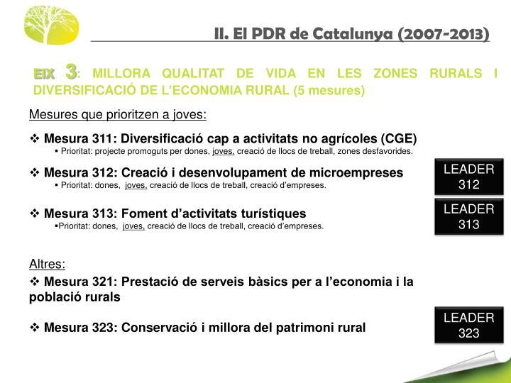 II. El PDR de Catalunya (2007-2013)