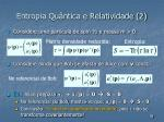 entropia qu ntica e relatividade 2