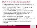 enum registry information service ereg