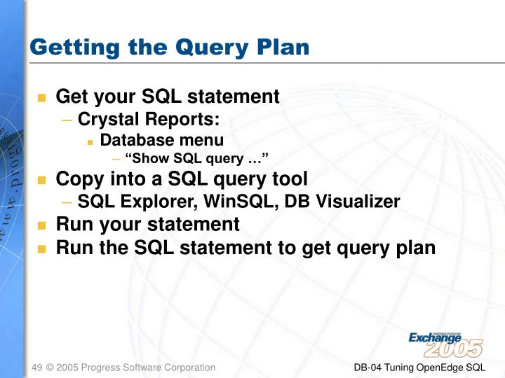 Getting the Query Plan