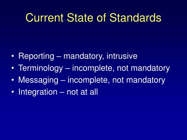 Current state of standards