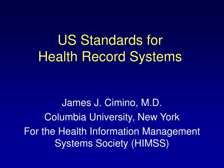 Us standards for health record systems