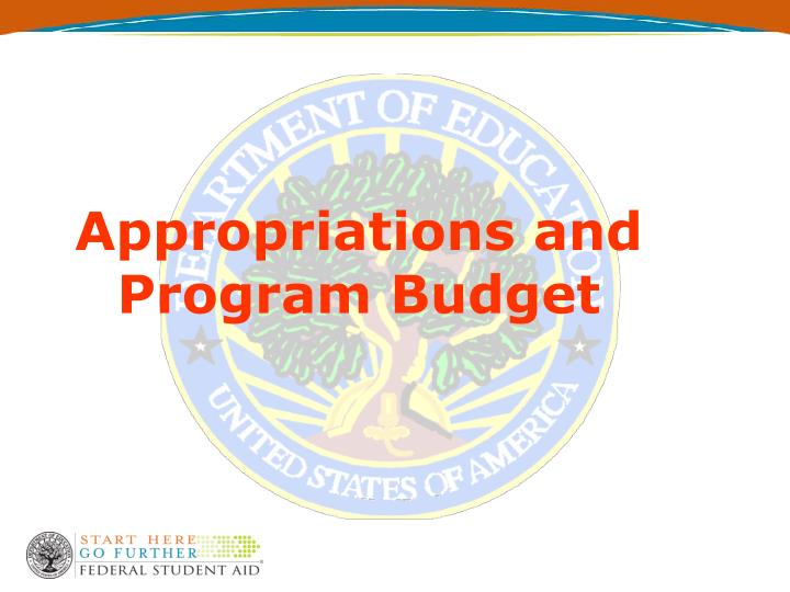 Appropriations and program budget