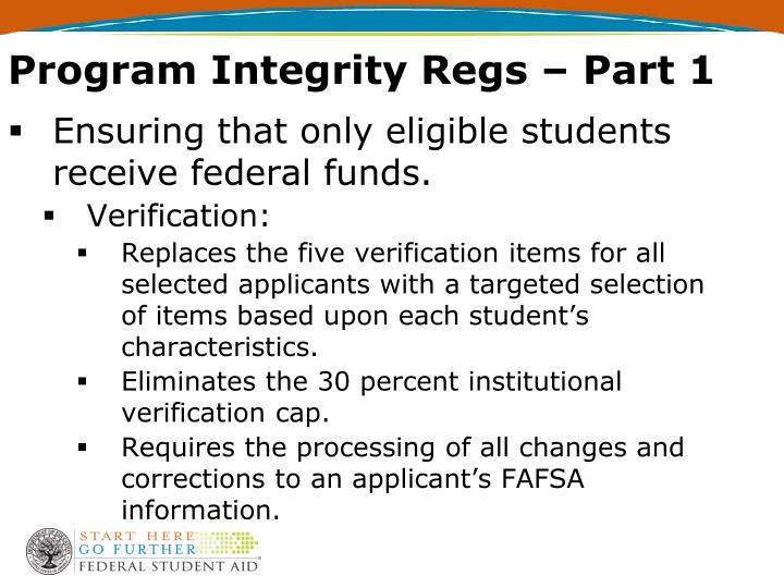 Program Integrity Regs – Part 1