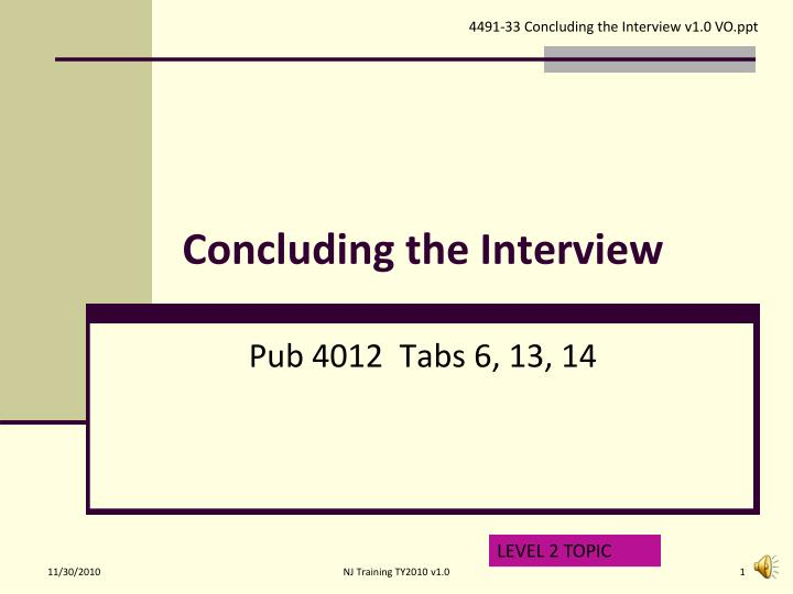 concluding the interview n.