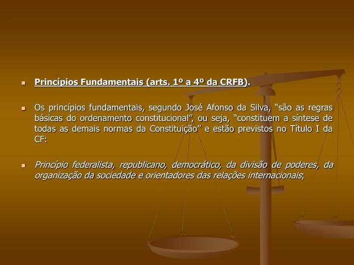 Princípios Fundamentais (arts. 1º a 4º da CRFB)