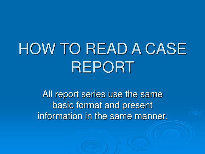 how to read a case report n.