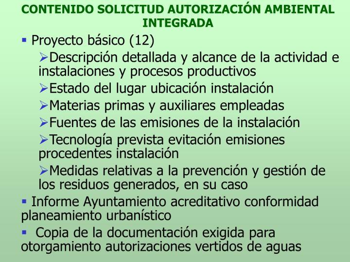 CONTENIDO SOLICITUD AUTORIZACIÓN AMBIENTAL INTEGRADA
