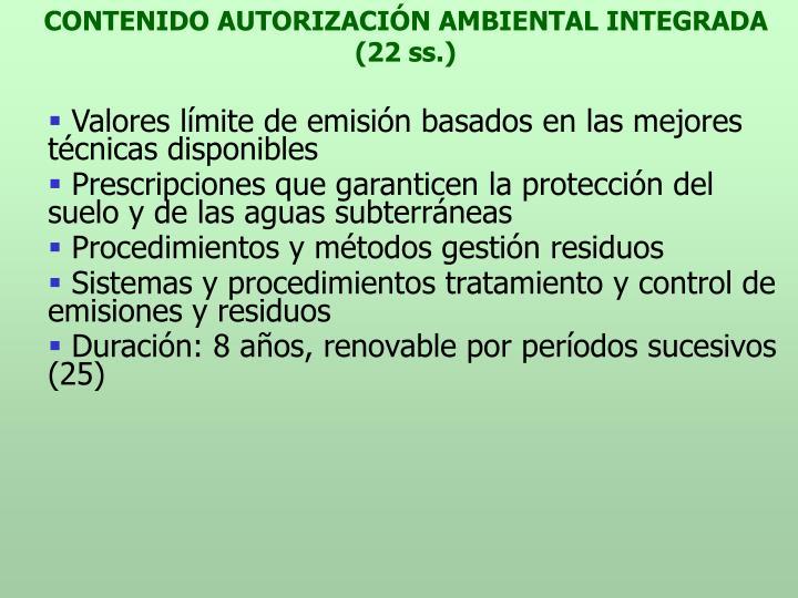 CONTENIDO AUTORIZACIÓN AMBIENTAL INTEGRADA (22 ss.)