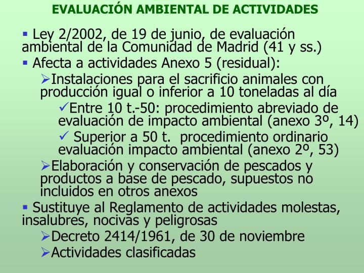 EVALUACIÓN AMBIENTAL DE ACTIVIDADES