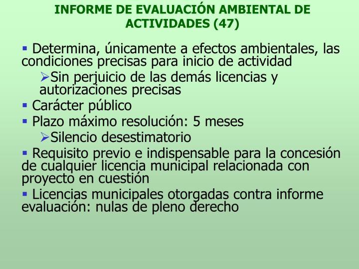 INFORME DE EVALUACIÓN AMBIENTAL DE ACTIVIDADES (47)