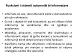 funksioni i sistemit automatik t informatave