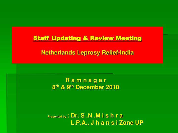 staff updating review meeting netherlands leprosy relief india n.