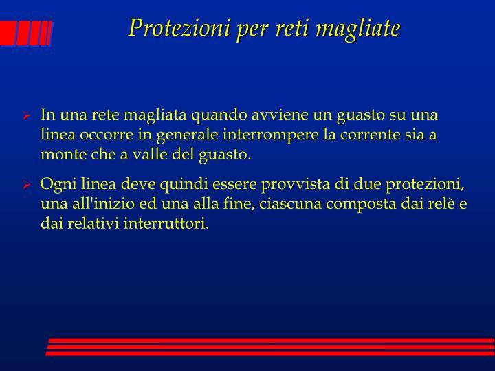 Protezioni per reti magliate