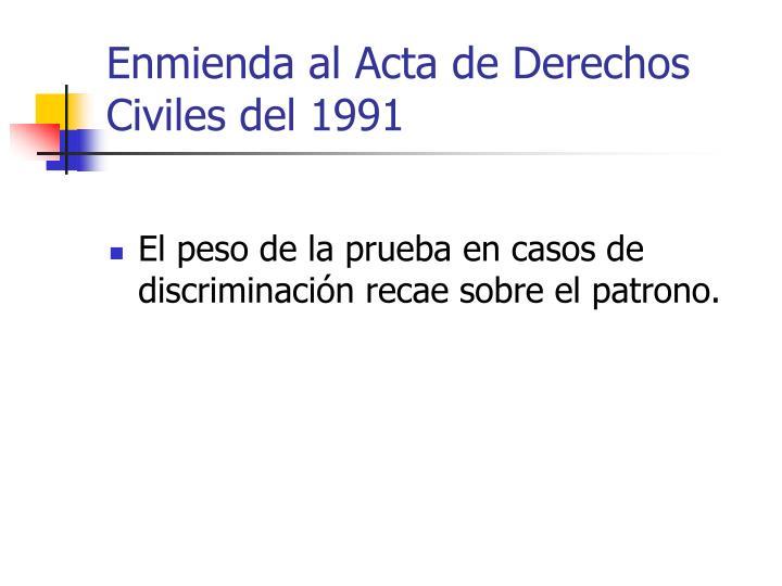 Enmienda al Acta de Derechos Civiles del 1991