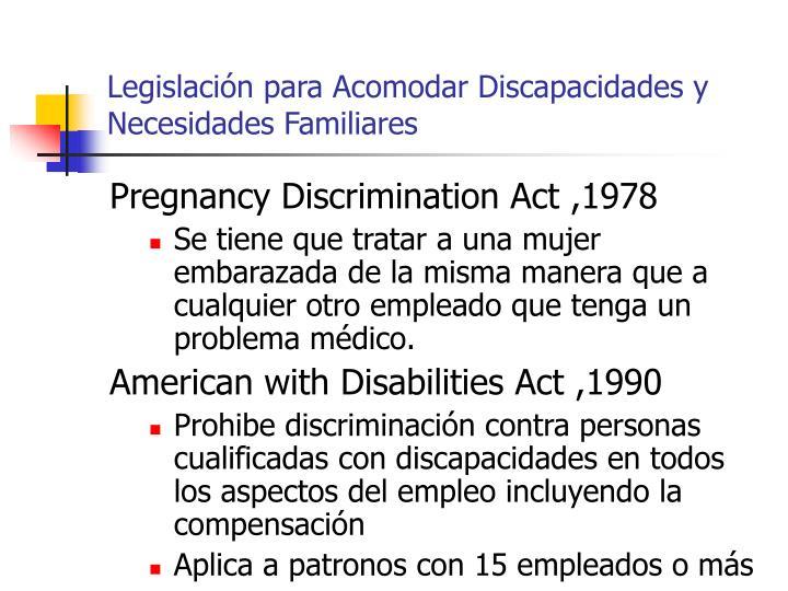 Legislación para Acomodar Discapacidades y Necesidades Familiares
