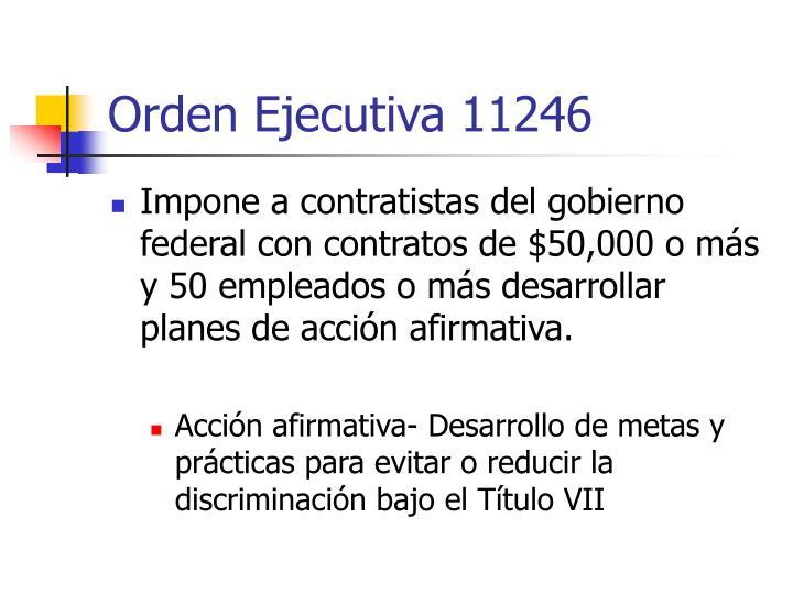 Orden Ejecutiva 11246