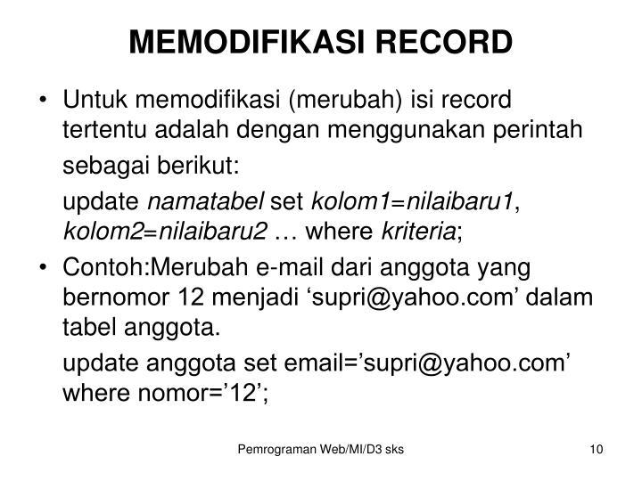 MEMODIFIKASI RECORD