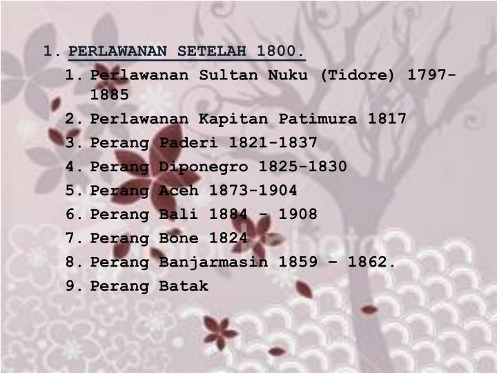 PERLAWANAN SETELAH 1800.