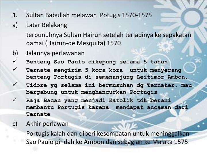 Sultan Babullah melawan  Potugis 1570-1575