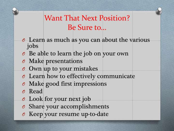 Want That Next Position?