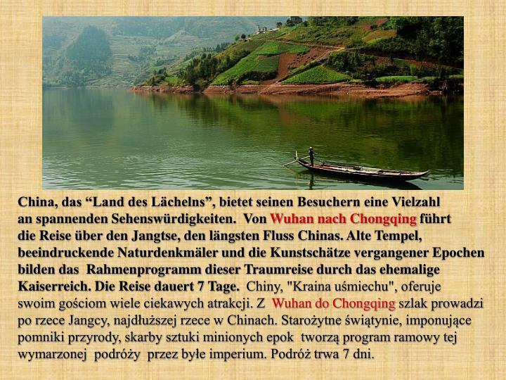 """China, das """"Land des Lächelns"""", bietet seinen Besuchern eine Vielzahl"""