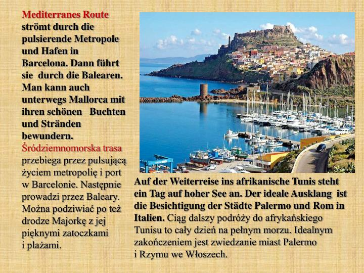 Mediterranes Route