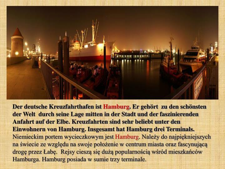 Der deutsche Kreuzfahrthafen ist