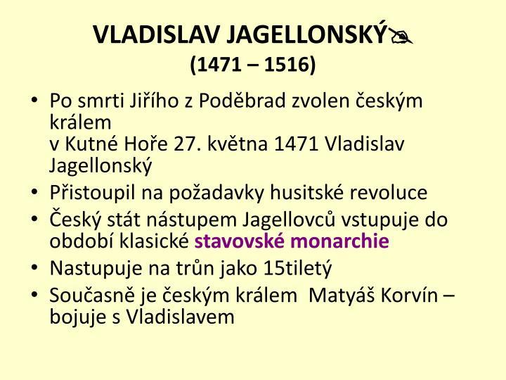 Vladislav jagellonsk 1471 1516